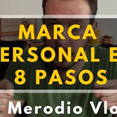 Marca personal: 8 pasos para destacar
