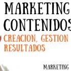 Marketing de Contenidos: Creación, Gestión y Resultados (Webinar) - Juan Merodio
