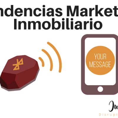 Tendencias Marketing Inmobiliario: beacons como herramienta de venta