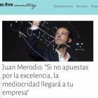 """Entrevista: """"Apuesta siempre por la excelencia en tu empresa"""" - Juan Merodio"""