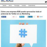 """Artículo: """"Cómo una empresa B2B puede aprovechar todo el potencial de Twitter en su Marketing"""" - Juan Merodio"""