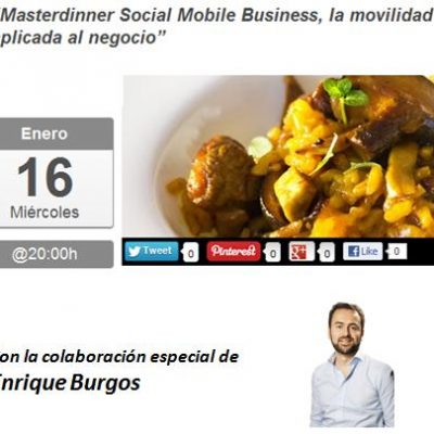 "MasterDinner ""Social Mobile Business y movilidad aplicada al negocio"""