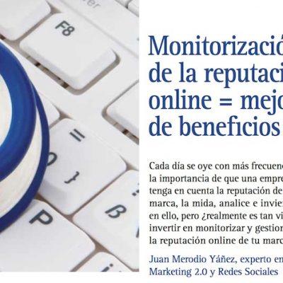 Artículo: Monitorizar la reputación online mejora de los beneficios