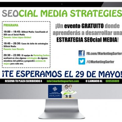 Evento: SEOcial Media Strategies. desarrolla tu Estrategia SEOcial