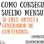 Patreon – Cómo conseguir un sueldo mensual generando contenidos - Juan Merodio