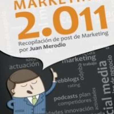 "Libro ""Ideas de Marketing 2011. Recopilación de post de Marketing 2.0"""