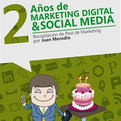 "Nuevo Libro Gratuito ""2 Años de Marketing Digital & Social Media"""