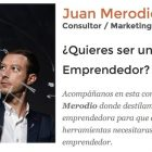 "Entrevista: ""Quiero ser Emprendedor"" - Juan Merodio"