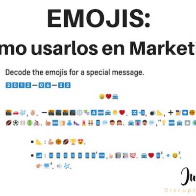 Cómo usar los emojis para potenciar los resultados de marketing