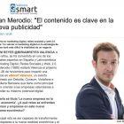 """Entrevista: """"El contenido es la clave en la nueva publicidad"""" - Juan Merodio"""