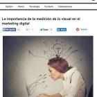 """Artículo: """" La importancia de la medición de lo visual en el marketing digital"""" - Juan Merodio"""
