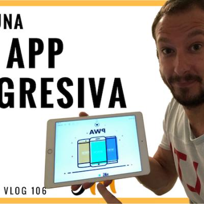 Qué es una Web App Progresiva