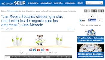 Entrevista: Las Redes Sociales ofrecen oportunidades de negocio - Juan Merodio