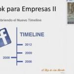 """Curso en Video """"Facebook para Empresas II"""" – Descubriendo el Nuevo Timeline"""