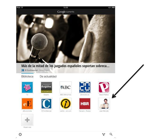 Qué es Google Currents y Cómo Añadir tu Blog - Juan Merodio