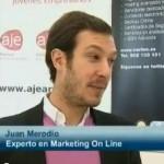 """Reportaje en Aragon TV """"Juan Merodio asegura que la clave del marketing 2.0 está en saber qué queremos conseguir"""""""