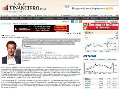 """Artículo: """"La subida del IVA provocará una fuga de empresas» - Juan Merodio"""