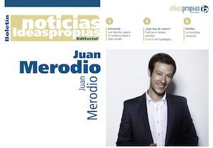 """Entrevista: """"La Marca Personal Se Construye con Paciencia y Trabajo"""" - Juan Merodio"""