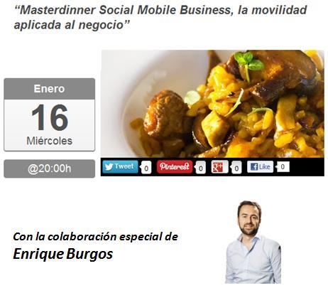 """MasterDinner """"Social Mobile Business y movilidad aplicada al negocio"""" - Juan Merodio"""