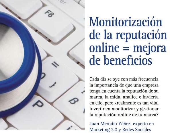 Artículo: Monitorizar la reputación online mejora de los beneficios - Juan Merodio