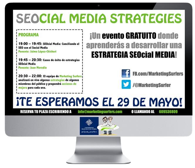 Evento: SEOcial Media Strategies. desarrolla tu Estrategia SEOcial - Juan Merodio